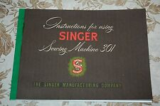 Large Deluxe-Edition Instructions Manual for Singer 301, 301A Sewing Machine