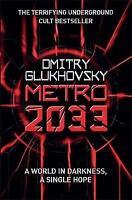Metro 2033 by Dmitry Glukhovsky (Paperback, 2011)