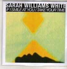 (DB583) Sarah Williams White, Take Your Time / If I Smile At You - 2012 DJ CD