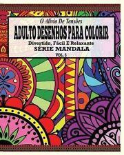 USED (LN) O Alivio de Tensoes Adulto Desenhos Para Colorir Divertido, Facil e Re