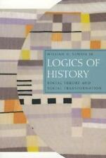 Chicago Studies in Practices of Meaning: Logics of History : Social Theory...