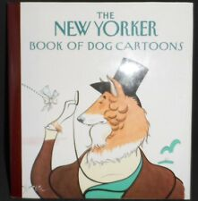 The New Yorker 1992 Book of Dog Cartoons Hard Cover Book