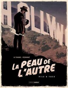 BD - LA PEAU DE L'AUTRE, TOME 1 > PILE & FACE / LE TENDRE, SEJOURNE, EO BAMBOO