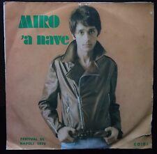 Miro  – 'A Nave 45 giri VG/EX 1970 18° Festival Di Napoli