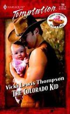 The Colorado Kid (Three Cowboys & A Baby) (Harlequin Temptation)