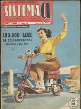 SISTEMA A giugno 1953 anno V n 6 vernici fosforescenti diodi germanio motoscoote