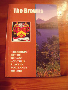 Brown: The Origins of the Browns and Their Place in History