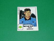 PANINI FOOTBALL FOOT 90 N°218 DAVID MARRAUD FC NANTES FCN CANARIS 1989-1990