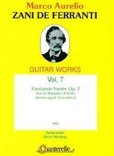 Zani de Ferranti Guitar Works, Vol. 7 Fantaisie Variee Op. 7 by by Zani de Ferra