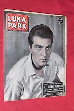 rivista fotoromanzo - LUNA PARK - Anno 1957 N°45 ROSARIO BORELLI