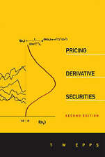 PRICING DERIVATIVE SECURITIES (2ND EDITION) by EPPS THOMAS WAKE