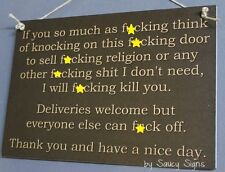 Door Knockers F*ck Off - deliveries welcome sign bar pub verandah warning office