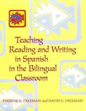 NEW - Teaching Reading and Writing in Spanish in the Bilingual Classroom