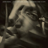JOHN FOXX 21st Century: A Man, A Woman And A City (2016) 17-track CD album NEW