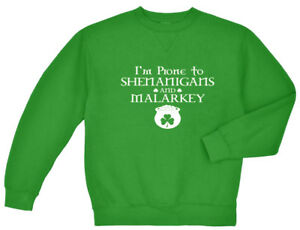 Funny st patricks day sweatshirt green sweater shenanigans and malarkey