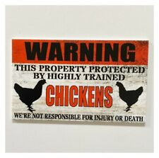Warning Property Protected By Highly Trained Chickens Sign Funny Farmhouse Farm