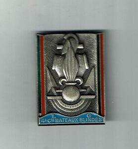 Insigne INDOCHINE....Légion étrangere    4e Cie bateaux blindés   R 89