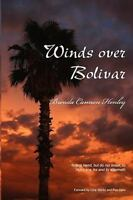 Winds over Bolivar, Paperback by Henley, Brenda Cannon, Like New Used, Free s...