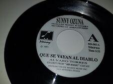 """SUNNY OZUNA Que Se Vayan / LOS DANNYS A Mis Anos MANNY 501 45 VINYL 7"""" TEJANO"""