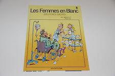 Les Femmes en Blanc T8 Six foies neufs / Bercovici / Cauvin // Dupuis