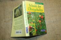 Fachbuch Schnitt der Obstgehölze, Gehölzschnitt, Veredelung, Beerenobst, 1998