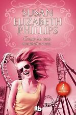 Como en una montana rusa (Inedito) (Spanish Edition), , Susan Elizabeth Phillips