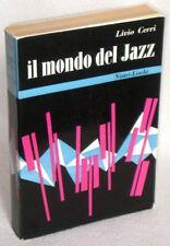 IL MONDO DEL JAZZ - 1°ed.1958 - LIVIO CERRI