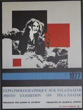 """""""EXPO-PHOTOGRAPHIQUE sur TAL-AL-ZAATAR 1977 (LIBAN)"""" Affiche originale entoilée"""