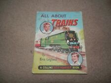 Eric Leyland All About Trains A Collins Do It Yourself Book circa 1950s