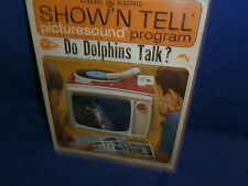 Vintage GE Show'N Tell Do Dolphins Talk? Picturesound Program 1964