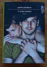 PAOLO GIORDANO: Il corpo umano  p. e.  2012  Mondadori