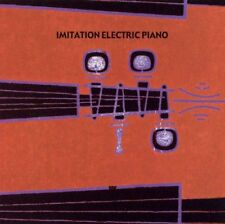 Imitation Electric Piano – dto.(> Stereolab) post rock