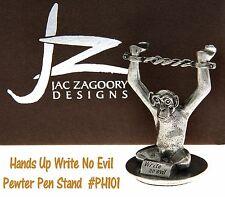Jac Zagoory #PH101U / Hands Up - Write No Evil Pewter Pen Holder