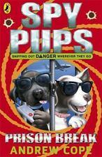 Prison Break. Andrew Cope (Spy Pups)-ExLibrary