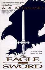 NEW - The Eagle and the Sword by Attanasio, A. A.