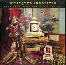 """""""MUSIQUES INSOLITES"""" Automates, Pendules & Boites à musique (LP 33 tours) VG+"""