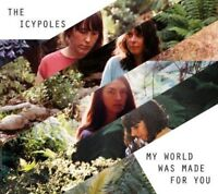 "The Icypoles - My World Was Made For You (NEW 12"" VINYL LP)"