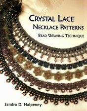Crystal Lace Necklace Patterns : Bead Weaving Technique, Paperback by Halpenn.