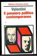 VALENTINI FRANCESCO IL PENSIERO POLITICO CONTEMPORANEO LATERZA 1979