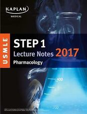 USMLE Step 1 Lecture Notes 2017: Pharmacology (USMLE Prep), Kaplan Medical, Good