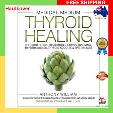 Medical Medium Thyroid Healing By Anthony William HARDCOVER BOOK NEW FREE SHIP