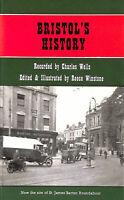 Bristol's History by Charles Wells; Reece Winstone [Editor]