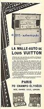 PUBLICITE LOUIS VUITTON LA MALLE AUTO BAGAGERIE POUR LE VOYAGE DE 1925 FRENCH AD