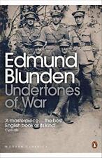 Undertones of War (Penguin Modern Classics) by Edmund Blunden, NEW Book, FREE &