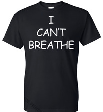 I Cant Breathe T-Shirt Protest Tee Black Lives Matter Size (S-5XL) Free Shipping