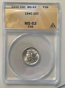 1940 US Mercury Silver  Dime ANACS MS63F B. #336