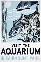VISIT THE AQUARIUM FISH FAIRMOUNT PARK AMERICAN TRAVEL VINTAGE POSTER REPRO