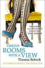 TWELVE ROOMS WITH A VIEW by Theresa Rebeck : WH2-T : PB334 : NEW BOOK