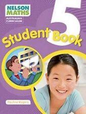 Nelson Maths Australian Curriculum - Student Book Year 5 by Pauline Rogers (Book