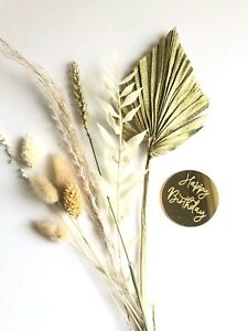 Gold Palm Spear With Dried Flowers Cake Topper and Acrylic Happy Birthday Disc